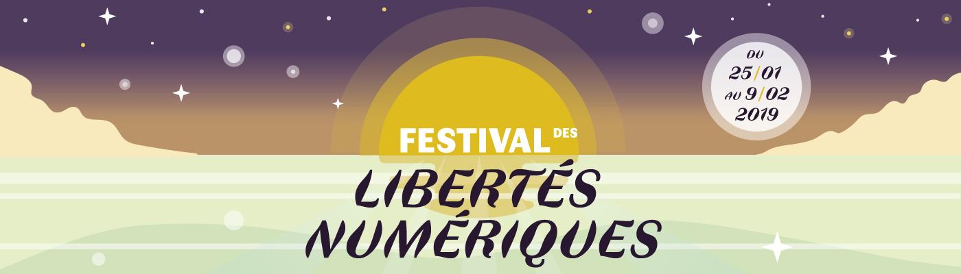 Festival des Libertés Numériques du 25 janvier au 9 février 2019
